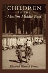 Children in the Muslim Middle East