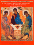 Christian figural reading and the fashioning of identity
