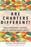 Are Charters Different? Public Education, Teachers, and the Charter School Debate