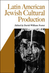 Latin American Jewish Cultural Production
